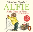 Alfie Gets in First and Other Stories - eAudiobook