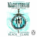 Magisterium: The Iron Trial - eAudiobook