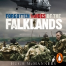 Forgotten Voices of the Falklands - eAudiobook