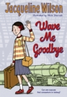 Wave Me Goodbye - eBook