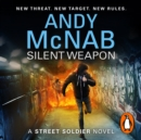 Silent Weapon - A Street Soldier novel - eAudiobook