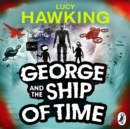 George and the Ship of Time - eAudiobook