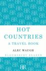 Hot Countries : A Travel Book - eBook