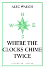 Where the Clocks Chime Twice - eBook