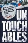Untouchables : Dirty cops, bent justice and racism in Scotland Yard - eBook