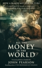 All the Money in the World : previously published as Painfully Rich - eBook