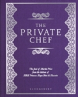 The Private Chef : The Food of Martin Price from the kitchen of HRH Princess Haya Bint Al Hussein - Book