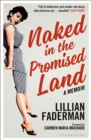 Naked in the Promised Land : A Memoir - Book