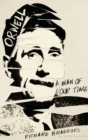 Orwell : A Man Of Our Time - Book
