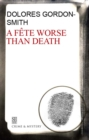Fete Worse Than Death - eBook