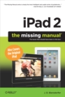 iPad 2: The Missing Manual : The Missing Manual - eBook
