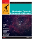 Illustrated Guide to Astronomical Wonders : From Novice to Master Observer - eBook