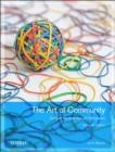 Art of Community : Building the New Age of Participation - Book