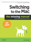 Switching to the Mac: The Missing Manual, Lion Edition : The Missing Manual, Lion Edition - eBook