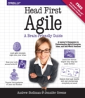 Head First Agile : A Brain-Friendly Guide to Agile Principles, Ideas, and Real-World Practices - Book
