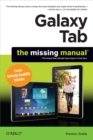 Galaxy Tab: The Missing Manual : Covers Samsung TouchWiz Interface - eBook