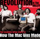 Revolution in The Valley [Paperback] : The Insanely Great Story of How the Mac Was Made - eBook