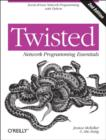 Twisted Network Programming Essentials - Book