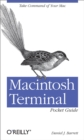 Macintosh Terminal Pocket Guide : Take Command of Your Mac - eBook
