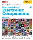 Encyclopedia of Electronic Components Volume 3 : Sensors for Location, Presence, Proximity, Orientation, Oscillation, Force, Load, Human Input, Liquid and Gas Properties, Light, Heat, Sound, and Elect - eBook