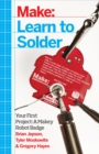 Learn to Solder : Tools and Techniques for Assembling Electronics - eBook