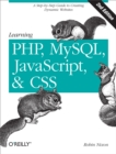 Learning PHP, MySQL, JavaScript, and CSS : A Step-by-Step Guide to Creating Dynamic Websites - eBook