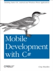 Mobile Development with C# : Building Native iOS, Android, and Windows Phone Applications - eBook