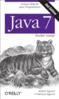 Java 7 Pocket Guide : Instant Help for Java Programmers - eBook