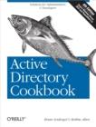 Active Directory Cookbook : Solutions for Administrators & Developers - eBook
