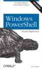 Windows PowerShell Pocket Reference : Portable Help for PowerShell Scripters - eBook