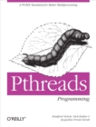 PThreads Programming : A POSIX Standard for Better Multiprocessing - eBook