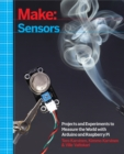Make: Sensors : A Hands-On Primer for Monitoring the Real World with Arduino and Raspberry Pi - eBook