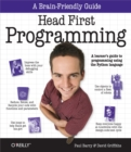 Head First Programming : A Learner's Guide to Programming Using the Python Language - eBook
