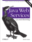 Java Web Services: Up and Running : A Quick, Practical, and Thorough Introduction - eBook