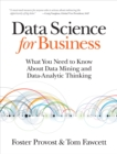 Data Science for Business : What you need to know about data mining and data-analytic thinking - eBook