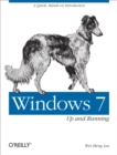 Windows 7: Up and Running : A quick, hands-on introduction - eBook