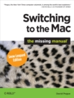 Switching to the Mac: The Missing Manual, Snow Leopard Edition : The Missing Manual - eBook