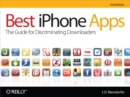 Best iPhone Apps : The Guide for Discriminating Downloaders - eBook