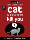How to Tell If Your Cat Is Plotting to Kill You - eBook