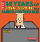 14 Years of Loyal Service in a Fabric-Covered Box : A Dilbert Book - eBook