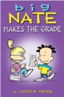 Big Nate Makes the Grade - Book