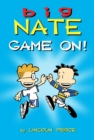 Big Nate: Game On! - Book