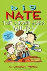 Big Nate: The Crowd Goes Wild! - Book