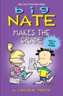Big Nate Makes the Grade - eBook