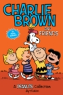 Charlie Brown and Friends  (PEANUTS AMP! Series Book 2) : A Peanuts Collection - eBook