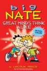 Big Nate: Great Minds Think Alike - eBook