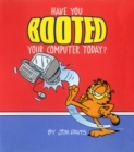 Have You Booted Your Computer Today? - eBook