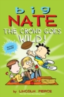 Big Nate: The Crowd Goes Wild! - eBook