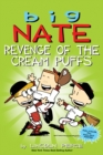 Big Nate: Revenge of the Cream Puffs - Book