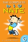 The Complete Big Nate: #6 - eBook